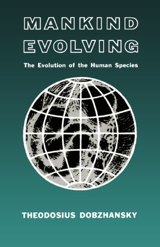 Mankind Evolving: The Evolution of the Human Species 9780300000702