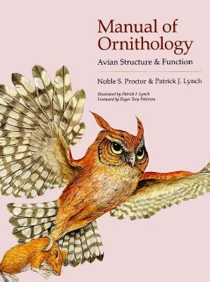 Manual of Ornithology: Avian Structure and Function 9780300057461