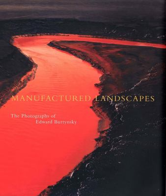 Manufactured Landscapes: The Photographs of Edward Burtynsky 9780300099430