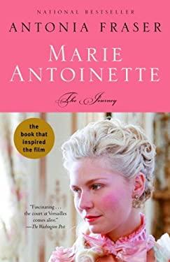 Marie Antoinette: The Journey 9780307277749