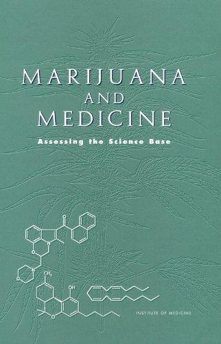 Marijuana and Medicine: Assessing the Science Base 9780309071550