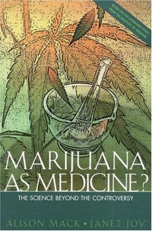 Marijuana as Medicine: The Science Beyond the Controversy 9780309065313