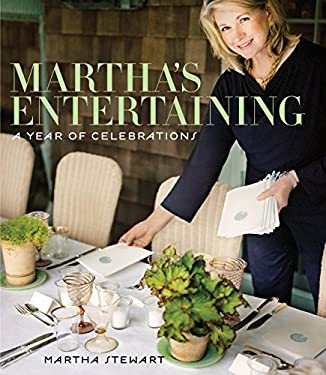Martha's Entertaining: A Year of Celebrations 9780307396464