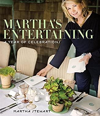 Martha's Entertaining: A Year of Celebrations
