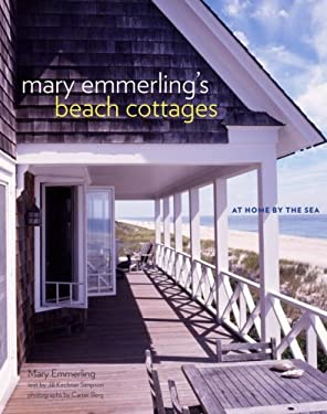 Mary Emmerling's Beach Cottages: At Home by the Sea 9780307338228