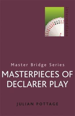 Masterpieces of Declarer Play 9780304357918