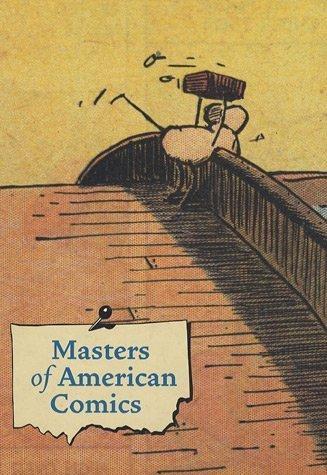 Masters of American Comics 9780300113174