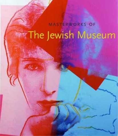 Masterworks of the Jewish Museum 9780300102925