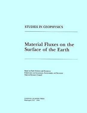 Material Fluxes on the Surface of the Earth 9780309047456