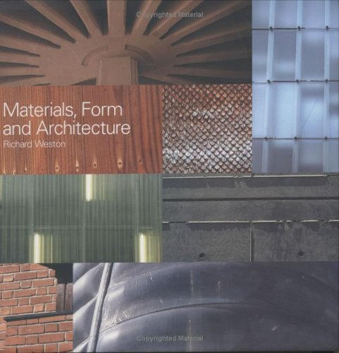 Materials, Form, and Architecture 9780300095791