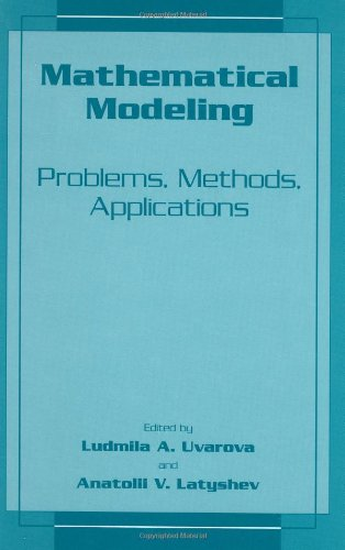 Mathematical Modeling: Problems, Methods, Applications 9780306466649