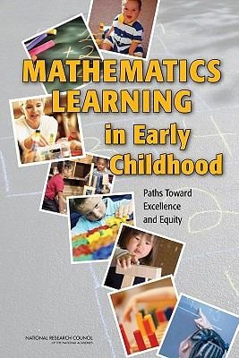 Mathematics Learning in Early Childhood: Paths Toward Excellence and Equity 9780309128063
