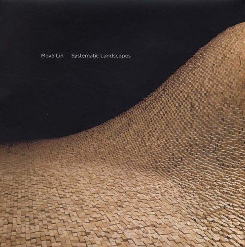 Maya Lin: Systematic Landscapes 9780300121209