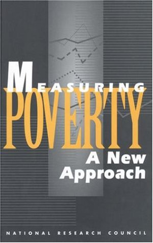 Measuring Poverty: A New Approach 9780309051286