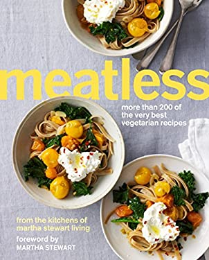 Meatless: More Than 200 of the Very Best Vegetarian Recipes 9780307954565