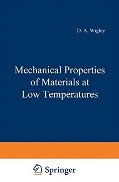 Mechanical Properties of Materials at Low Temperatures 9780306305146