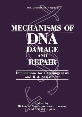 Mechanisms of DNA Damage and Repair 9780306422881