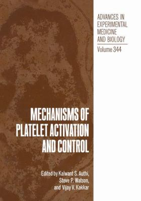Mechanisms of Platelet Activation and Control 9780306446313