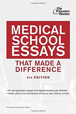 Medical School Essays That Made a Difference, 4th Edition 9780307945273