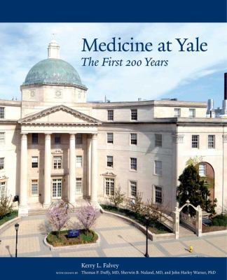 Medicine at Yale: The First 200 Years 9780300167306