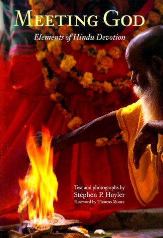 Meeting God: Elements of Hindu Devotion 9780300079838