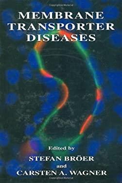 Membrane Transporter Diseases 9780306478833