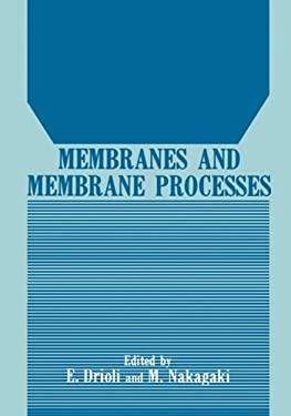 Membranes and Membrane Processes 9780306422706