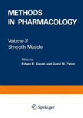 Methods in Pharmacology: Vol. 3: Smooth Muscle 9780306352638