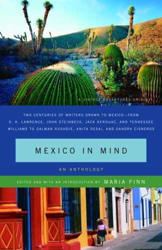 Mexico in Mind: An Anthology 9780307274885