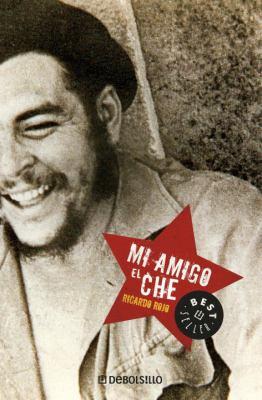 Mi Amigo El Che 9780307355249