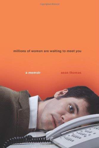 Millions of Women Are Waiting to Meet You: A Story of Life, Love, and Internet Dating 9780306815485