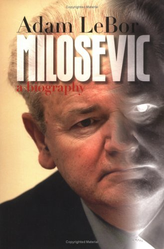 Milosevic: A Biography 9780300103175