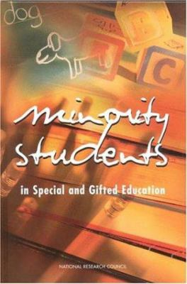 Minority Students in Special and Gifted Education 9780309074391