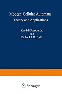 Modern Cellular Automata: Theory and Applications 9780306417375