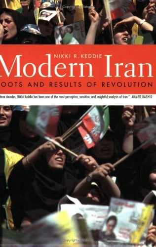 Modern Iran: Roots and Results of Revolution 9780300098563