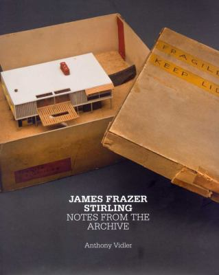 James Frazer Stirling: Notes from the Archive 9780300167238