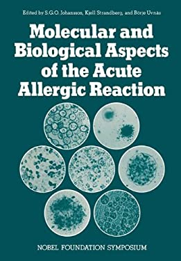 Molecular and Biological Aspects of the Acute Allergic Reaction 9780306337031
