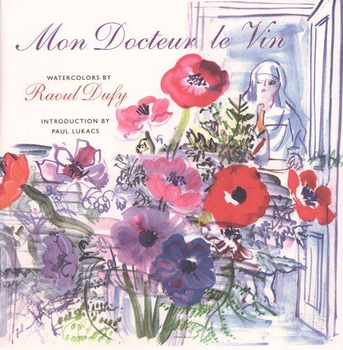 Mon Docteur Le Vin (My Doctor, Wine) 9780300101331