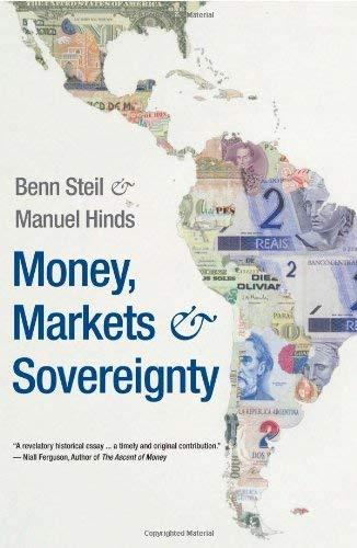 Money, Markets, and Sovereignty 9780300149241