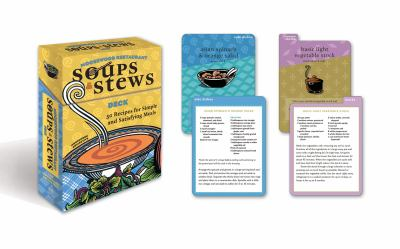 Moosewood Restaurant Soups and Stews Deck: 50 Recipes for Simple and Satisfying Meals 9780307408693