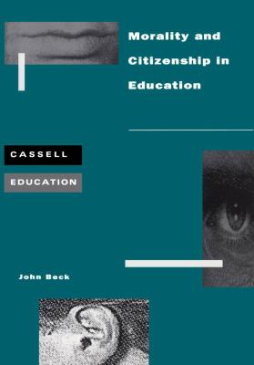 Morality and Citizenship in Education 9780304701865