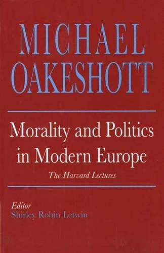 Morality and Politics in Modern Europe: The Harvard Lectures 9780300056440