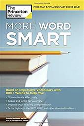 More Word Smart: How to Build an Impressive Vocabulary