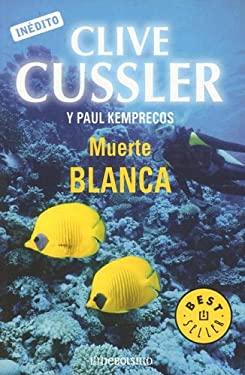 Muerte Blanca 9780307343260
