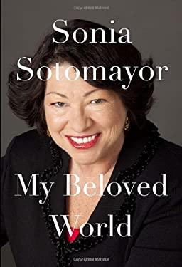 My Beloved World: A Memoir