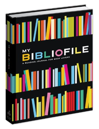 My Bibliofile: A Reading Journal for Book Lovers 9780307465375