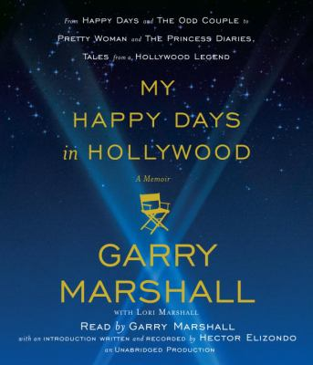 My Happy Days in Hollywood: A Memoir 9780307970480