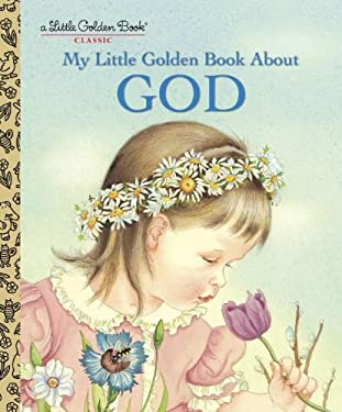 My Little Golden Book about God 9780307021052