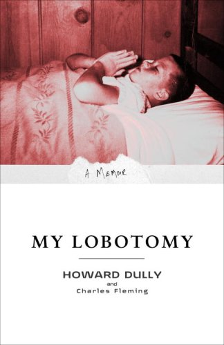 My Lobotomy: A Memoir 9780307381279