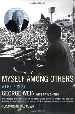 Myself Among Others: A Memoir 9780306811142